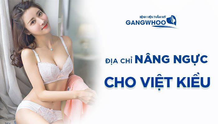 BVTM Gangwhoo - Địa Chỉ Nâng Ngực Dành Cho Việt Kiều