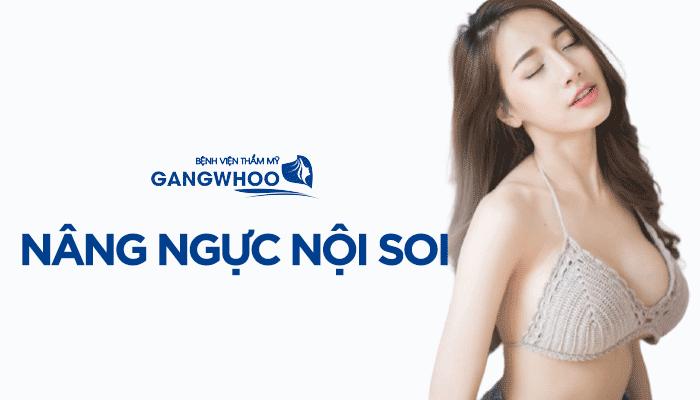 Nâng Ngực Nội Soi - Túi Nano Không Chip