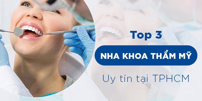 Top 3 Bệnh Viện Nha Khoa Làm Răng Đẹp Tại TPHCM