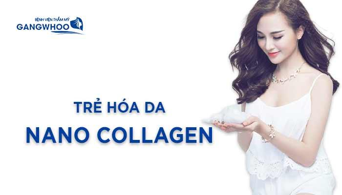 Trẻ Hóa Da Nano Collagen