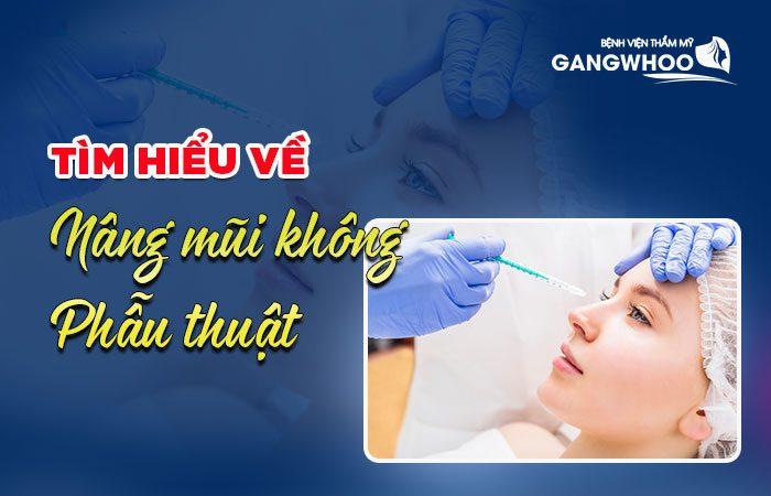 Những điều cần biết về nâng mũi Không phẫu thuật