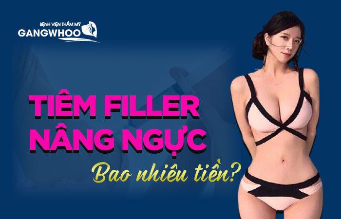 Nâng ngực bằng Filler bao nhiêu tiền?